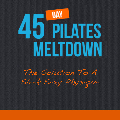 45 Day Pilates Melt Down
