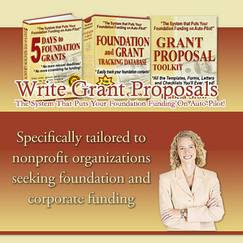 Write Grant Proposals - Specifically tailored to nonprofit organizations seeking foundations and corporate funding